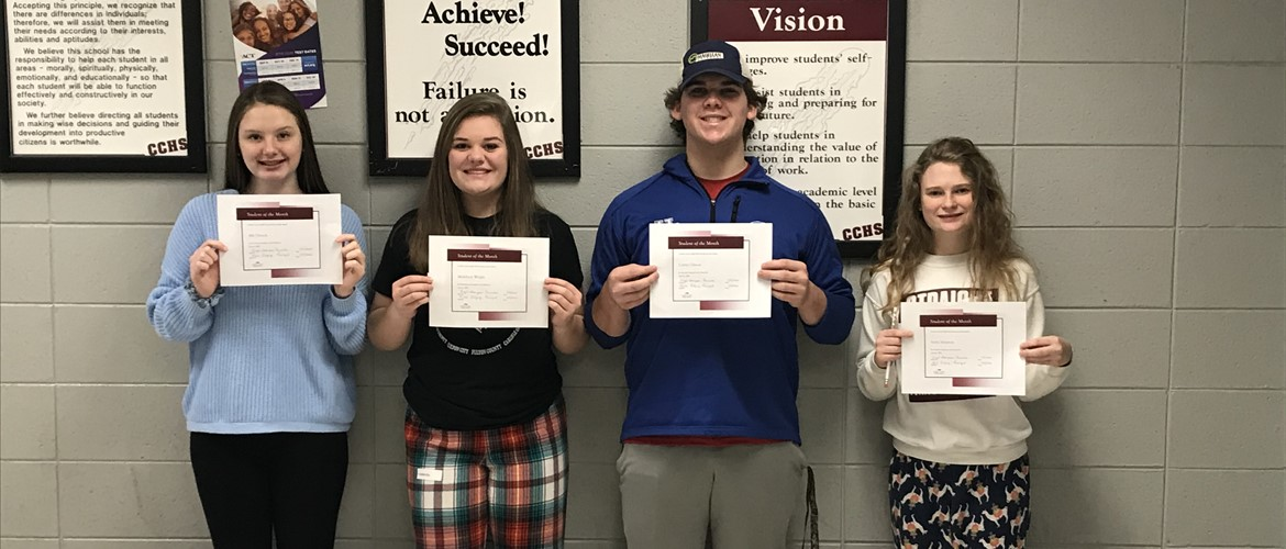 CCHS January Students of the Month  From left to right: Freshman, Ally Dietsch, Sophomore, Maddison Wright, Junior, Carter Gibson, Senior, Sasha Simpson.